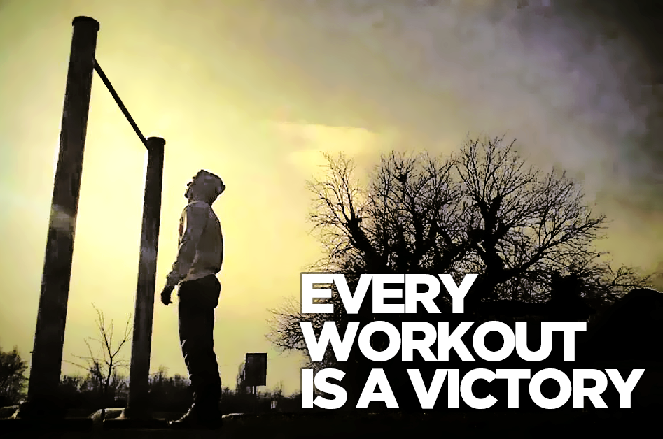 Every work out is victory