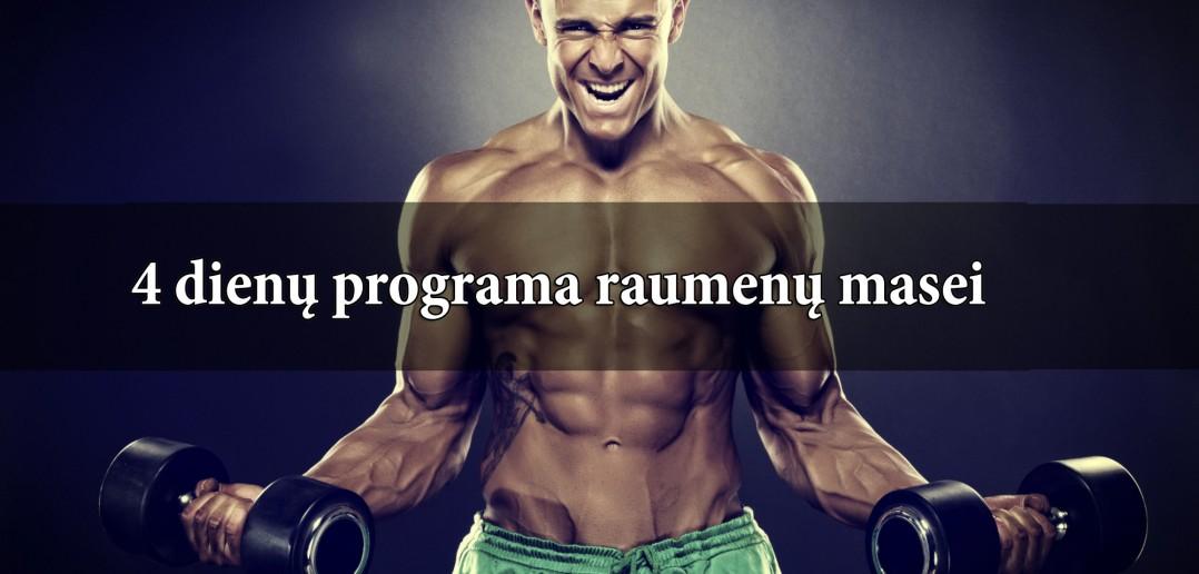 Keturių dienų programa raumenų masei auginti