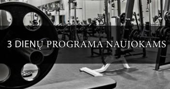 Trijų dienų sporto programa naujokams